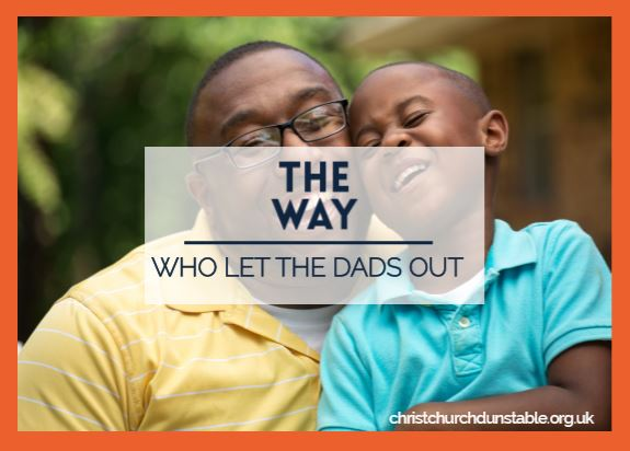 Who let the Dads out!