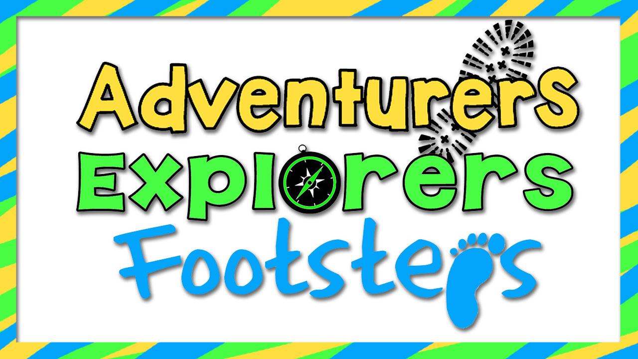 Footsteps, Adventurers and Explorers